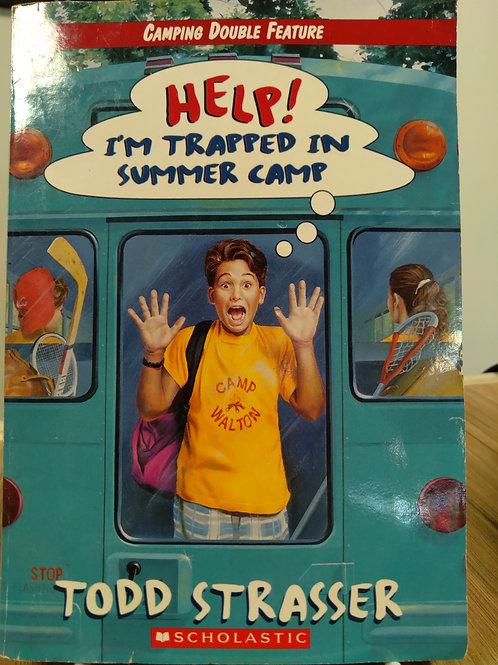 Help! I'm Trapped in Summer Camp by Todd Strasser