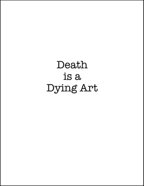 Death is a Dying Art - Pilot