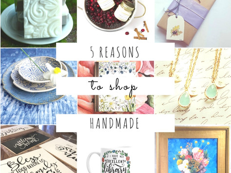 Share the Love - 5 Reasons to Shop Handmade This Holiday Season