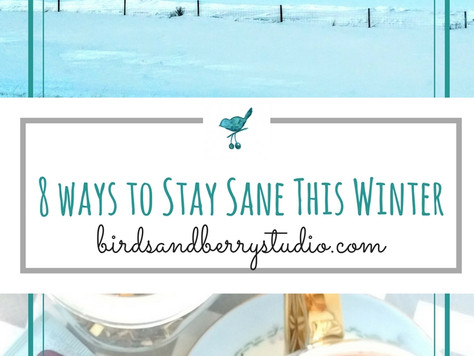8 Ways to Stay Sane During Cabin Fever Season (And a Giveaway)