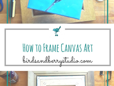 How to Frame Canvas Art
