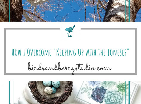 """How I Overcome """"Keeping up with the Joneses"""""""