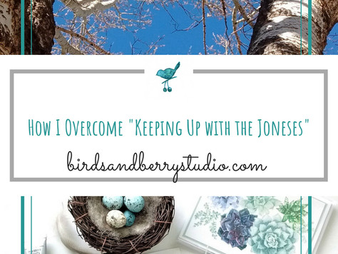 "How I Overcome ""Keeping up with the Joneses"""