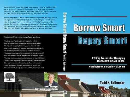 Borrow Smart Repay Smart - The Book