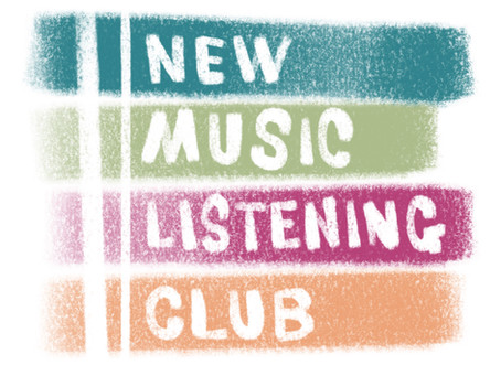 Welcome to New Music Listening Club!