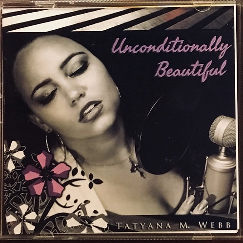 Unconditionally Beautiful - CD Jewel Case