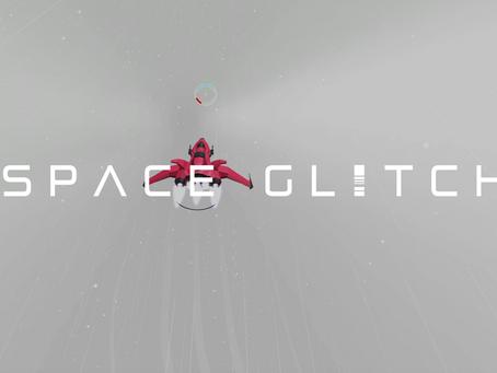 .: space glitch devblog #3 - flight test :.