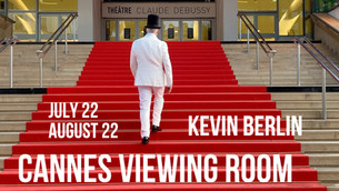 """Kevin Berlin / """"Cannes Viewing Room"""" Trailer"""