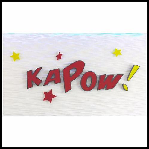K A P O W !
