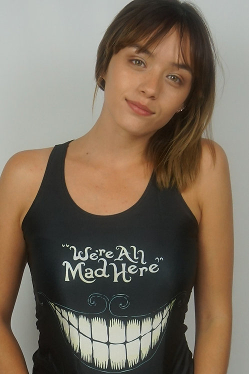 We're all mad here dri-fit tank