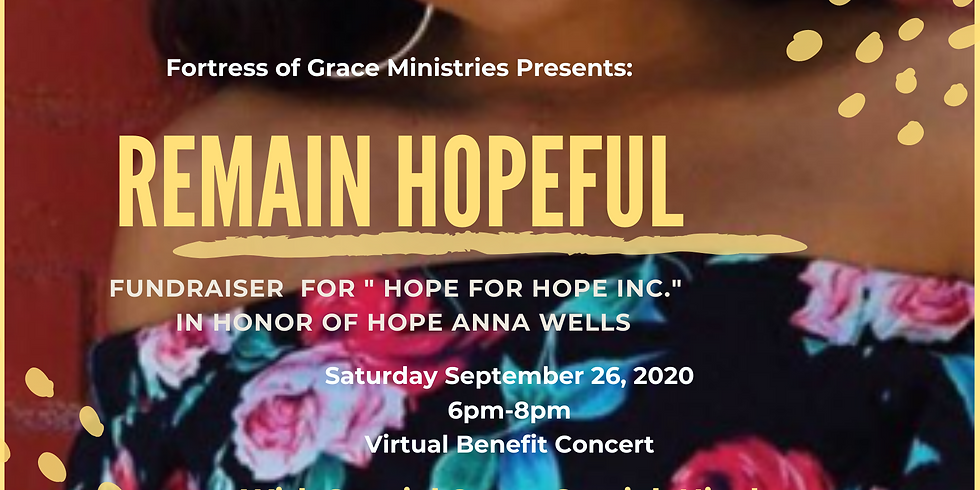 Remain Hopeful- Benefit Concert in honor of Hope Wells