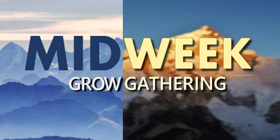 Midweek GROW Gatherings - No class this week