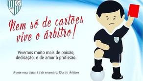 PARABÉNS A TODOS OS OFICIAIS DE ARBITRAGEM 11 DE SETEMBRO – DIA DO ÁRBITRO.