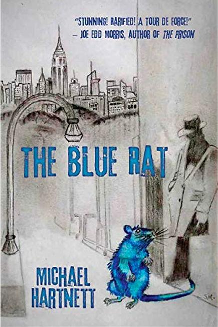 The Blue Rat by Michael Hartnett