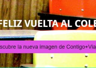 ¡¡Feliz vuelta al cole!! Descubre la nueva imagen de Contigo+Viajes