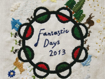 「FANTASTIC DAYS 2013」展
