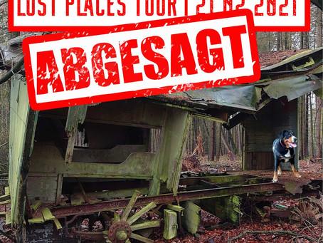 Lost Places Tour abgesagt!