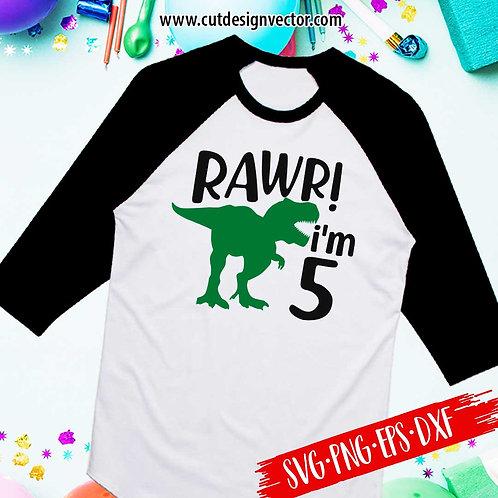 Rawr I'm Five SVG