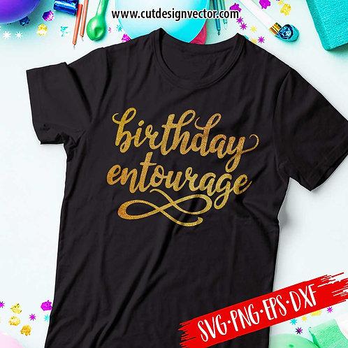 Birthday Entourage SVG