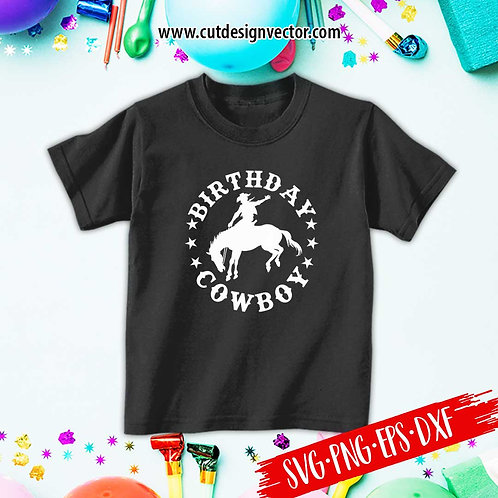 Birthday Cowboy SVG