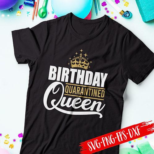 Birthday Quarantined Queen