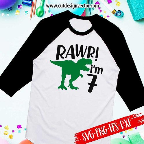 Rawr I'm Seven SVG