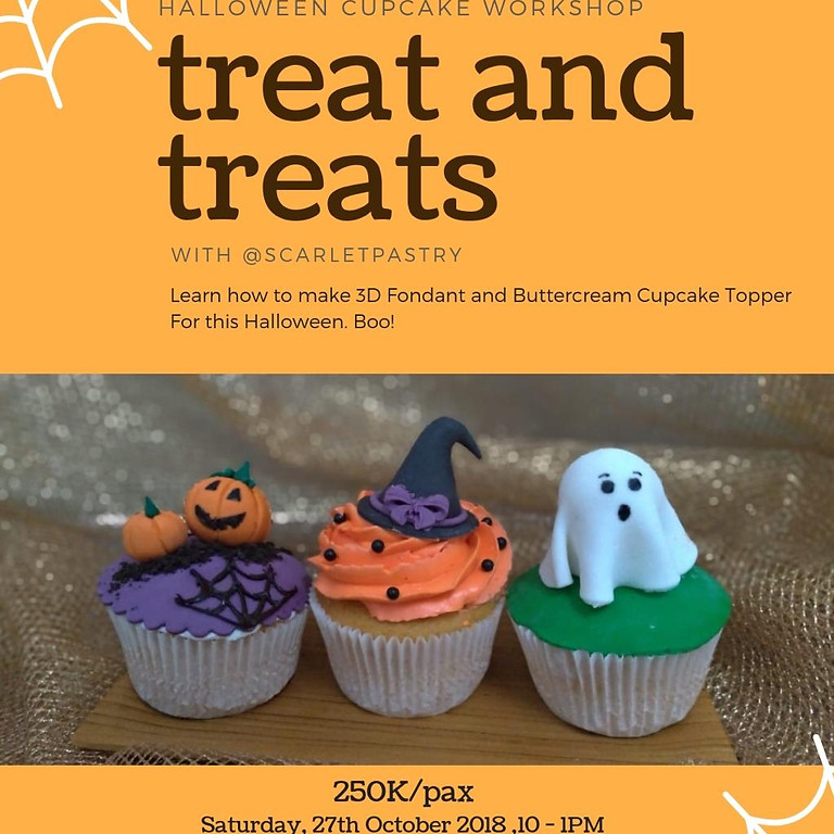 Halloween Cupcake Workshop: TREAT AND TREATS