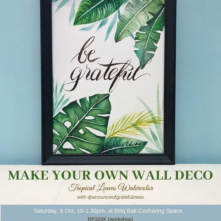 Make Your Own Wall Deco - Tropical Leaves Watercolor