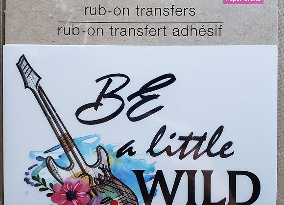 Be a Little Wild