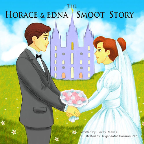 The Horace & Edna Smoot Story