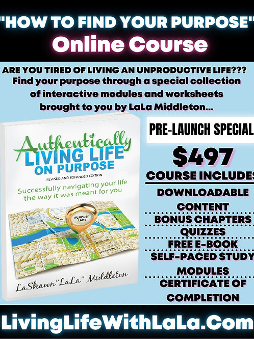 """ONLINE COURSE: """"How To Find Your Purpose"""""""