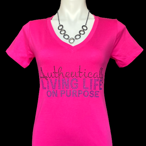 """""""Authentically Living Life On Purpose"""" T-Shirts"""
