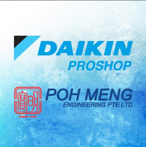 Daikin Proshop   Singapore   Poh Meng Engineeing Pte Ltd
