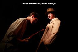 Lucas Metropolo, João Villaça