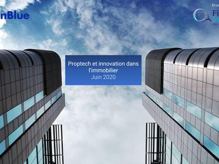 Proptech & innovation dans l'immobilier