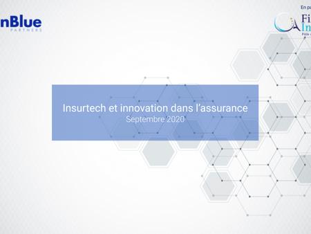 Insurtech & Innovation dans l'assurance