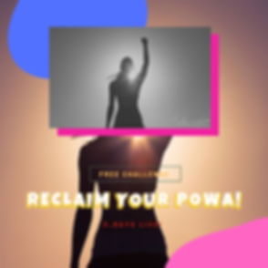 RECLAIM YOUR POWER.png