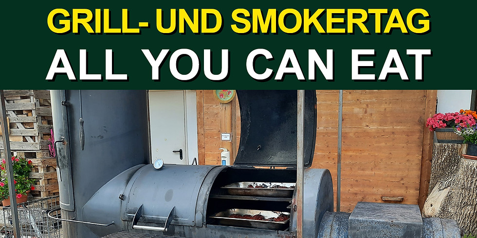 """Grill- und Smokertag """"all you can eat"""""""