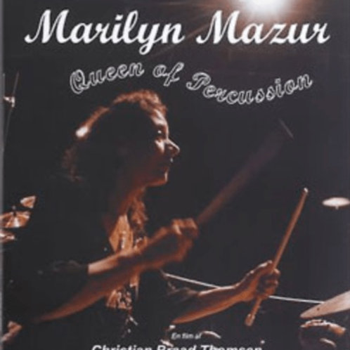 DVD // Marilyn Mazur Queen of Percussion