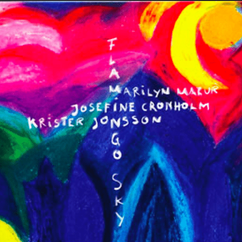 CD // Marilyn Mazur, Josefine Cronholm and Krister Jonsson «Flamingo Sky»