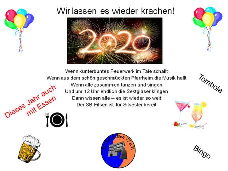 Silvesterparty 2019 / 2020 im Pfarrheim in Filsen, Details folgen.