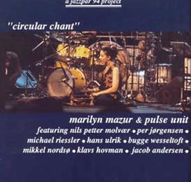 Marilyn Mazur & PULSE UNIT: Circular Cha