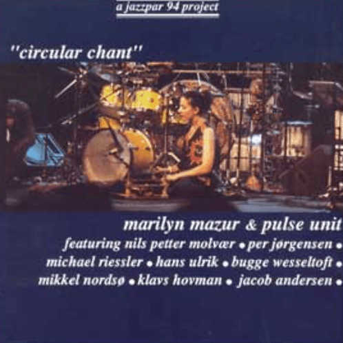 CD // Marilyn Mazur & Pulse Unit «Circular Chant»