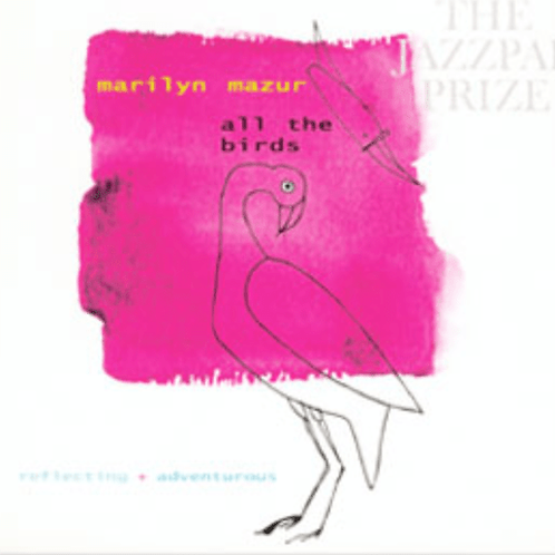 CD // Marilyn Mazur «All the Birds»