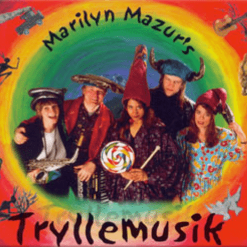 CD // Marilyn Mazur's »Tryllemusik magic music for and with children»