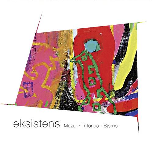 CD // Mazur – Tritonus – Bjerno «Eksistens»