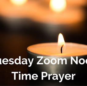 Noon Zoom Prayer Moved to Tuesday's