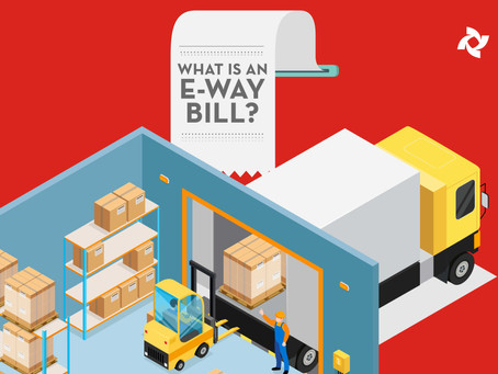 Familiarize yourself with the E-way bills