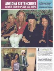 Rob, Eva Guerrand-Hermès e Barbra Streisand, chez Adriana Bittencourt, RIAD NOUR.