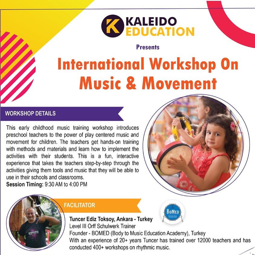 INTERNATIONAL WORKSHOP ON MUSIC & MOVEMENT @ BANGALORE